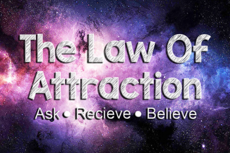 Using the Law of Attraction to Have a Better Life